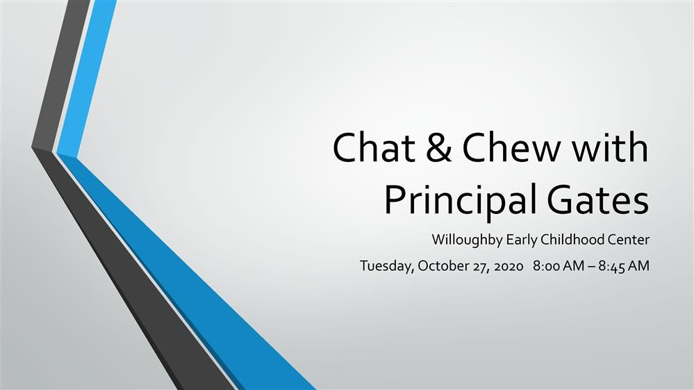 October Chat and Chew with Principal Gates