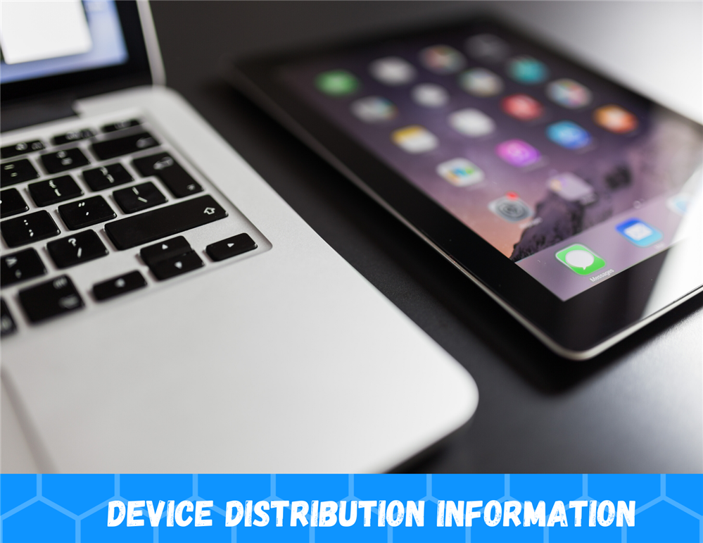 DEVICE DISTRIBUTION INFORMATION