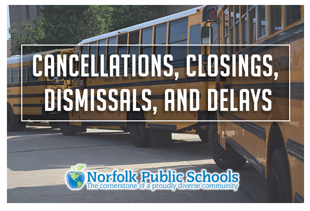 Cancellation, Closings, Dismissals, & Delays