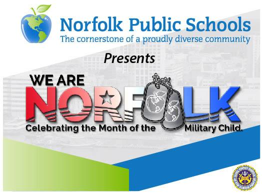 We Are Norfolk Celebrating the Month of the Military Child.