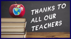 Thanks to All of Our Teachers
