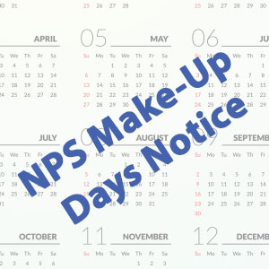 NPS Make-Up Days Notice