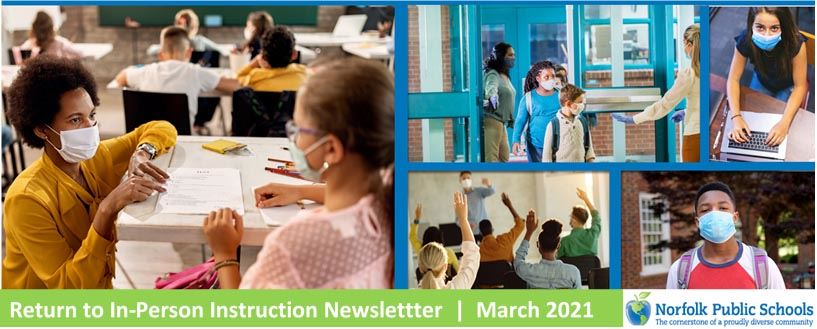 Return to In-Person Instruction Newslettter  |  March 2021
