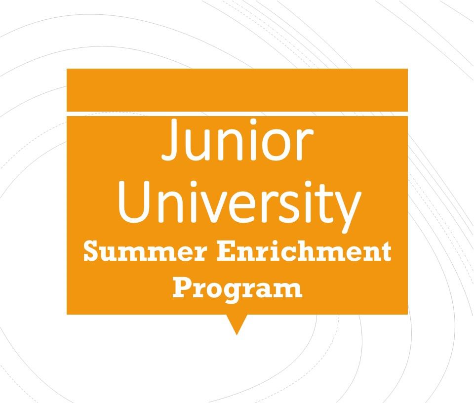 Junior University Summer Enrichment Program