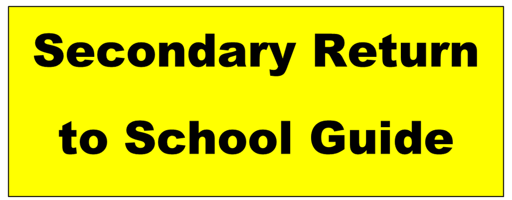 Secondary Return to School Guide