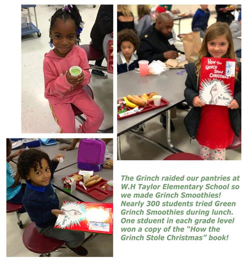 300 students at WH Taylor tried Green Smoothies and a student in each grade won a copy of How the Grinch Stole Christmas.